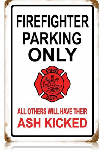 Vintage Firefighter Parking Metal Sign 12 x 18 Inches
