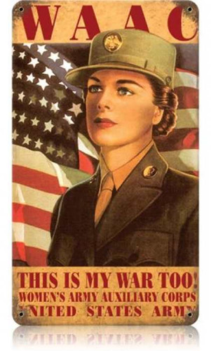 Vintage WAAC Woman Metal Sign 8 x 14 Inches