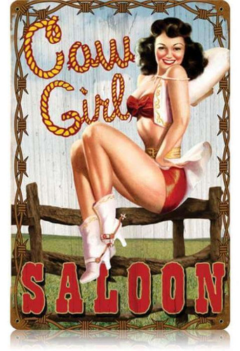 Vintage Cowgirl Saloon  - Pin-Up Girl Metal Sign 12 x 18 Inches