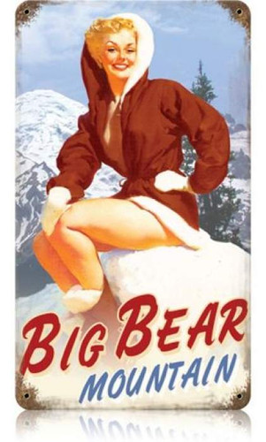 Vintage Big Bear  - Pin-Up Girl Metal Sign   8 x 14 Inches