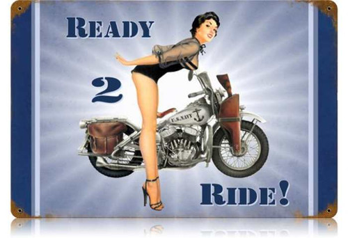 Retro Navy Ready 2 Ride  - Pin-Up Girl Metal Sign 18 x 12 Inches