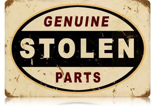 Vintage Stolen Parts Metal Sign 12 x 18 Inches
