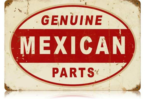 Vintage Mexican Parts Metal Sign 12 x 18 Inches