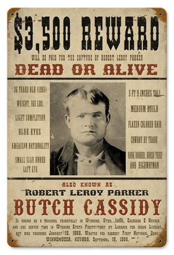 Vintage Wanted Butch Cassidy Metal Sign 12 x 18 Inches