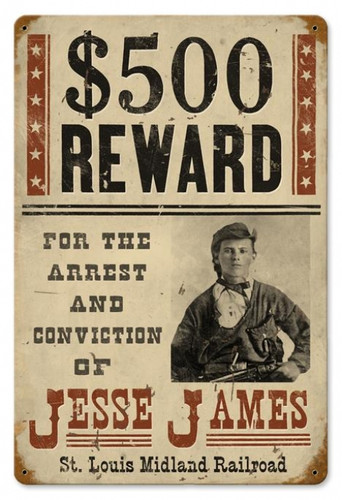 Vintage Wanted Jesse James Metal Sign   12 x 18 Inches