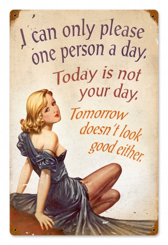 Vintage Not Your Day Metal Sign  12 x 18 Inches