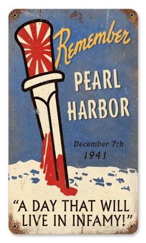 Vintage Remember Pearl Harbor Metal Sign 8 x 14 Inches