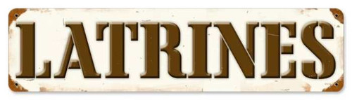 Vintage Latrines Metal Sign 5 x 20 Inches