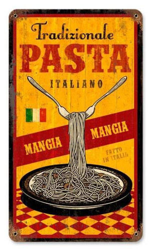 Vintage Traditional Pasta Metal Sign 8 x 14 Inches