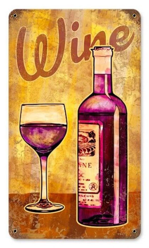 Vintage Wine Glass Metal Sign 8 x 14 Inches