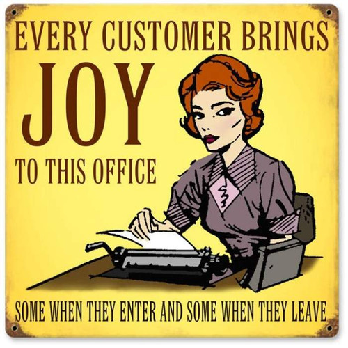 Vintage Every Customer Metal Sign   12 x 12 Inches
