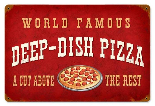 Retro Deep Dish Pizza Metal Sign 18 x 12 Inches