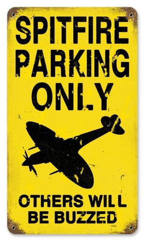 Spitfire Parking Metal Sign   8 x 14 Inches