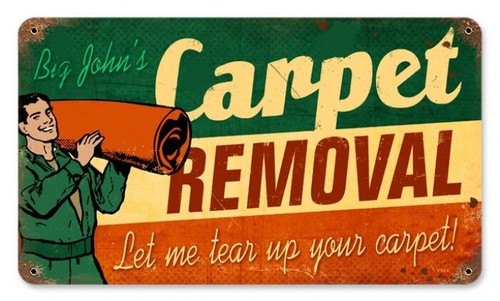 Retro Carpet Removal Metal Sign 14 x 8 Inches