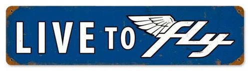 Retro Live To Fly Metal Sign 20 x 5 inches