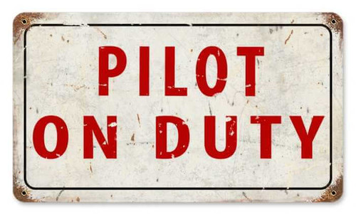 Retro Pilot On Duty Metal Sign 14 x 8 Inches