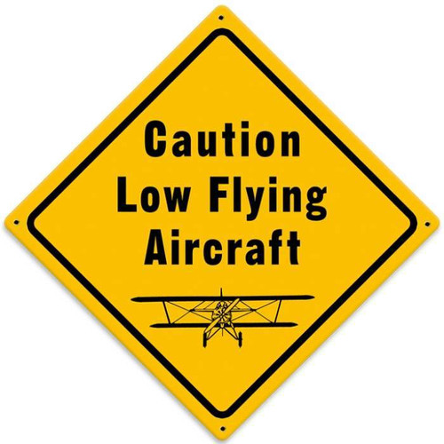 Vintage Low Flying Aircraft Metal Sign 12 x 12 Inches
