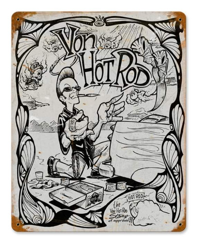 Vintage Von Hot Rod Cartoon Metal Sign
