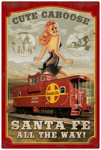 Retro Sante Fe Caboose  - Pin-Up Girl Metal Sign 24 x 36 Inches