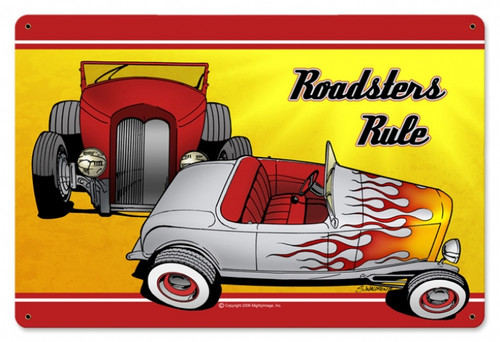 Retro Roadsters Rule Metal Sign 18 x 12 Inches