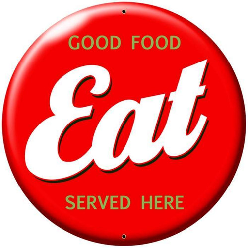 Retro Eat Round Metal Sign 28 x 28 Inches