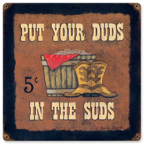 Retro Put Your Duds in the Suds Metal Sign 18 x 18 Inches