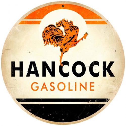 Retro Hancock Gasoline  Round Metal Sign 28 x 28 Inches