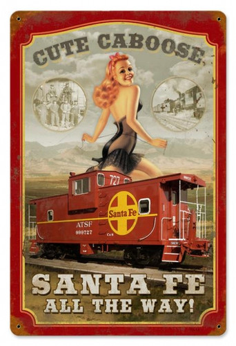 Retro Sante Fe Caboose  - Pin-Up Girl Metal Sign 18 x 12 Inches