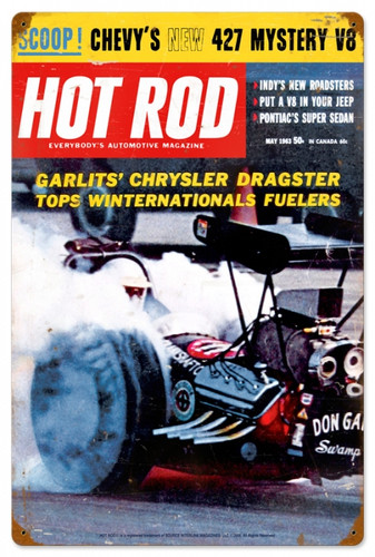 Retro Hot Rod Magazine Garlits May 1963 Metal Sign16 x 24 Inches