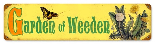Retro Garden Weeden Metal Sign 20 x 5 Inches