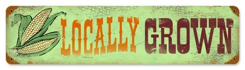 Retro Locally Grown Metal Sign 20 x 5 Inches