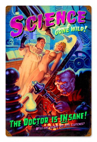 Vintage Science Gone Wild  - Pin-Up Girl Metal Sign 12 x 18 Inches
