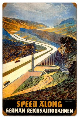 Vintage Reichsautobahn Speed Along Metal Sign 12 x 18 Inches