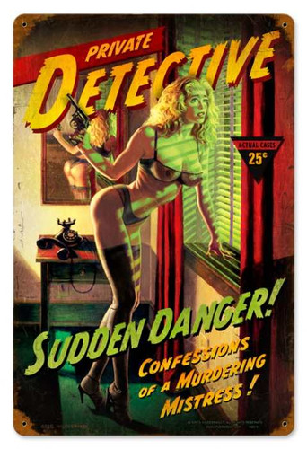Vintage Sudden Danger  - Pin-Up Girl Metal Sign 12 x 18 Inches