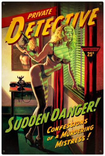 Retro Sudden Danger  - Pin-Up Girl Metal Sign 24 x 36 Inches