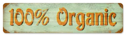 Retro 100% Organic Metal Sign 20 x 5 Inches