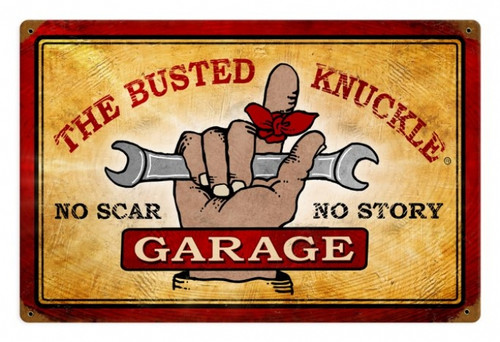 Vintage  Busted Knuckle Garage Tin Sign 18 x 12 Inches