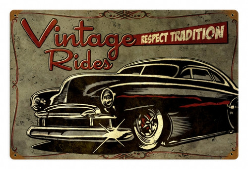 Retro Respect Tradition Metal Sign 12 x 18 Inches