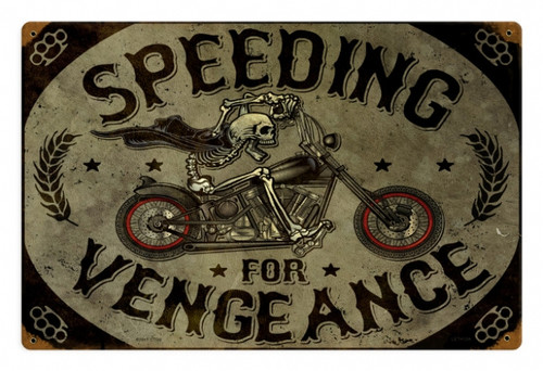 Vintage Speeding Vengance metal Sign