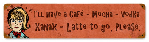 Vintage Cafe Xanax 20 x 5 inches Metal Sign 12 x 12 Inches