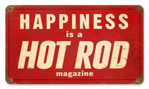Vintage Hot Rod Happiness Metal Sign 8 x 14 Inches