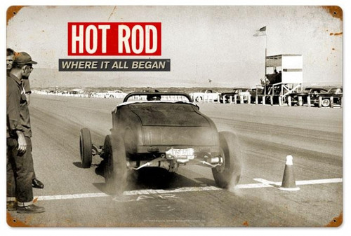 Retro Roadster Where It All Began Hot Rod Metal Sign 24 x 16 Inches