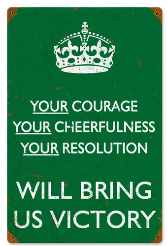 Retro Your Courage Metal Sign 12 x 18 Inches