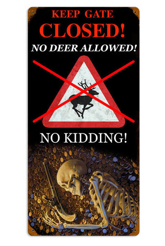 Retro No Deer Metal Sign  12 x 24 Inches