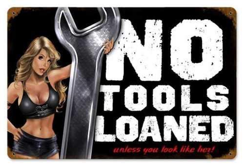 Vintage No Tools Pinup Metal Sign 12 x 18 Inches