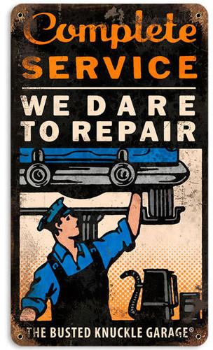 Retro Dare to Repair Metal Sign  8 x 14 Inches