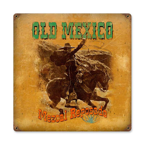 Retro Mescal Old Mexico Metal Sign    12 x 12 Inches