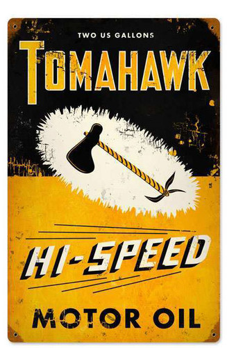 Retro Tomahawk Metal Sign  12 x 18 Inches