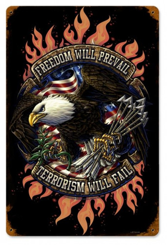 Vintage Freedom Will Prevail Metal Sign 12 x 18 Inches