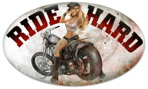 Retro Ride Hard Oval  - Pin-Up Girl Metal Sign 24 x 14 Inches